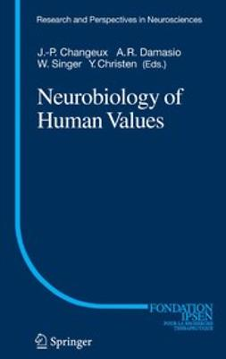 Changeux, Jean-Pierre - Neurobiology of Human Values, ebook