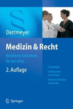 Dettmeyer, Reinhard - Medizin & Recht, ebook