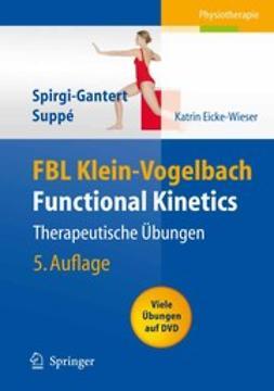 Eicke-Wieser, Katrin - FBL Klein-Vogelbach Functional Kinetics: Therapeutische Übungen, ebook