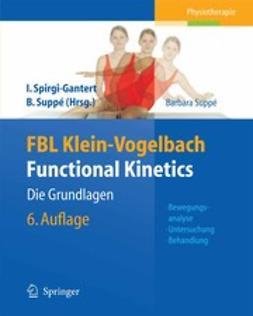 Klein-Vogelbach, Susanne - FBL Klein-Vogelbach Functional Kinetics: Die Grundlagen, ebook