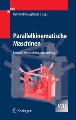 Neugebauer, Reimund - Parallelkinematische Maschinen, e-kirja