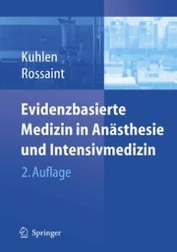 Kuhlen, Ralf - Evidenzbasierte Medizin in Anästhesie und Intensivmedizin, ebook