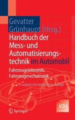 Gevatter, Hans-Jürgen - Handbuch der Mess- und Automatisierungstechnik im Automobil, ebook