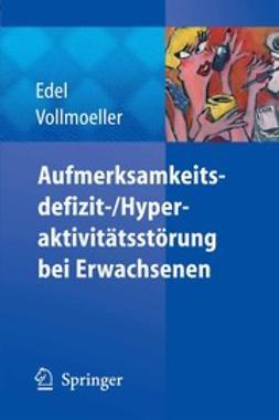 Edel, Marc-Andreas - Aufmerksamkeitsdefizit-/Hyperaktivitätsstörung bei Erwachsenen, ebook