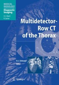Schoepf, U. Joseph - Multidetector-Row CT of the Thorax, e-bok