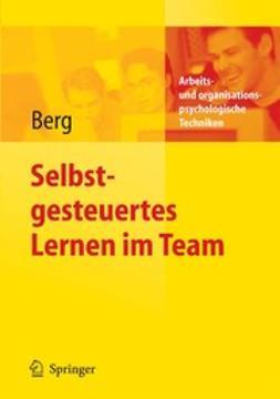 Berg, Christoph - Selbstgesteuertes Lernen im Team, ebook