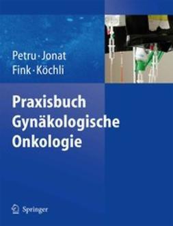 Fink, Daniel - Praxisbuch Gynäkologische Onkologie, ebook