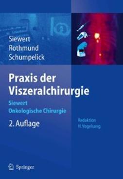 Rothmund, Matthias - Praxis der Viszeralchirurgie, ebook