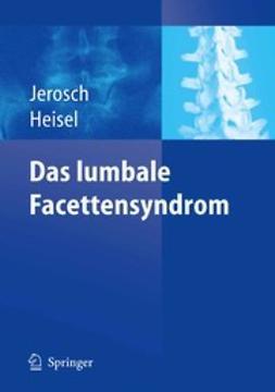 Heisel, Jürgen - Das lumbale Facettensyndrom, e-bok