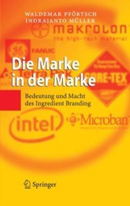 Müller, Indrajanto - Die Marke in der Marke, e-kirja