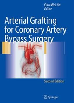 He, Guo-Wei - Arterial Grafting for Coronary Artery Bypass Surgery, e-kirja