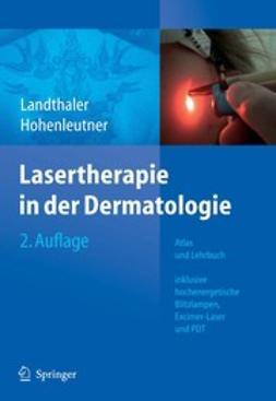 Hohenleutner, Ulrich - Lasertherapie in der Dermatologie, e-kirja