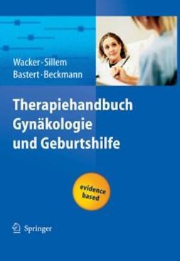 Bastert, G. - Therapiehandbuch Gynäkologie und Geburtshilfe, ebook