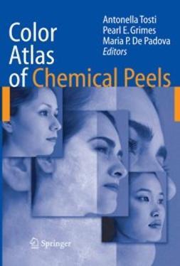 Grimes, Pearl E. - Color Atlas of Chemical Peels, ebook