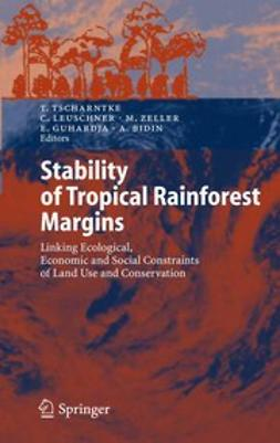 Bidin, Arifuddin - Stability of Tropical Rainforest Margins, ebook