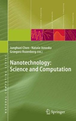 Chen, Junghuei - Nanotechnology: Science and Computation, ebook