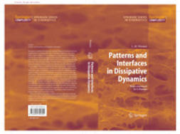 Pismen, L.M. - Patterns and Interfaces in Dissipative Dynamics, e-kirja