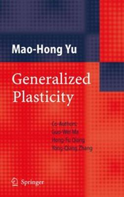 Ma, Guo-Wei - Generalized Plasticity, ebook