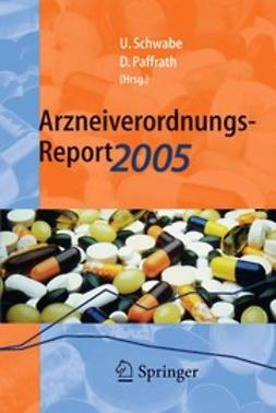 Paffrath, Dieter - Arzneiverordnungs-Report 2005, ebook