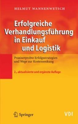 Wannenwetsch, Helmut - Erfolgreiche Verhandlungsführung in Einkauf und Logistik, ebook