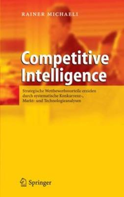 Michaeli, Rainer - Competitive Intelligence, ebook