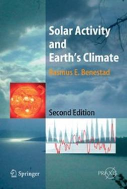 Benestad, Rasmus E. - Solar Activity and Earth's Climate, ebook