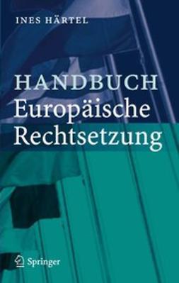 Härtel, Ines - Handbuch Europäische Rechtsetzung, ebook