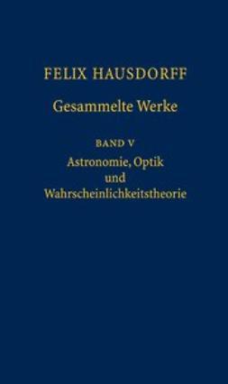 Bemelmans, Josef - Felix Hausdorff Gesammelte Werke, ebook