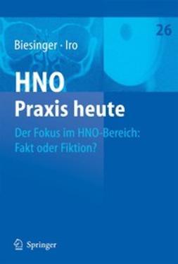 Biesinger, Eberhard - Der Fokus im HNO-Bereich: Fakt oder Fiktion?, ebook