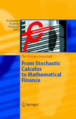 Kabanov, Yuri - From Stochastic Calculus to Mathematical Finance, ebook