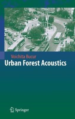 Bucur, Voichita - Urban Forest Acoustics, ebook