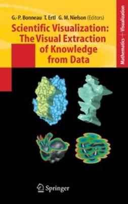Bonneau, Georges-Pierre - Scientific Visualization: The Visual Extraction of Knowledge from Data, ebook