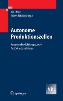 Autonome Produktionszellen