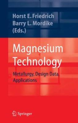 Friedrich, Horst E. - Magnesium Technology, ebook