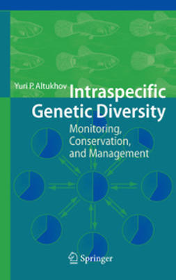 Altukhov, Yuri P. - Intraspecific Genetic Diversity, ebook