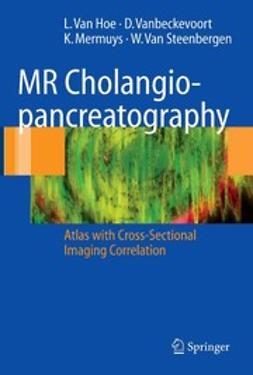 Hoe, Lieven - MR Cholangiopancreatography, ebook