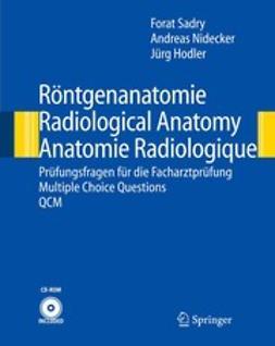 Hodler, Jürg - Röntgenanatomie/Radiological Anatomy/Anatomie Radiologique, ebook