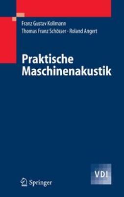 Angert, Roland - Praktische Maschinenakustik, ebook