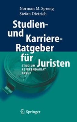 Dietrich, Stefan - Studien- und Karriere-Ratgeber für Juristen, ebook