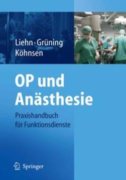 Grüning, Sylvia - OP und Anästhesie, ebook