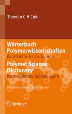 Cole, Theodor C.H. - Wörterbuch Polymerwissenschaften, ebook