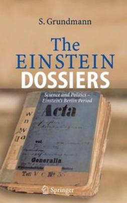 Grundmann, Siegfried - The Einstein Dossiers, ebook