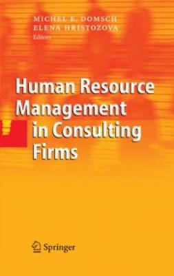 Domsch, Michel E. - Human Resource Management in Consulting Firms, ebook