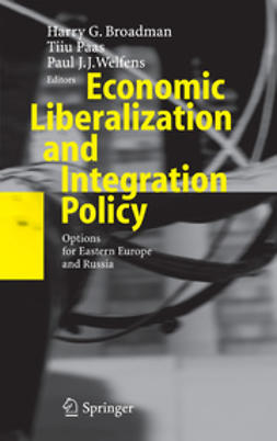 Broadman, Harry G. - Economic Liberalization and Integration Policy, ebook