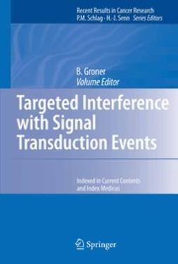 Groner, Bernd - Targeted Interference with Signal Transduction Events, ebook