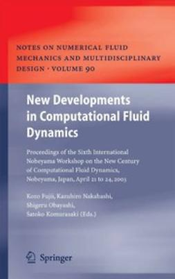 Fujii, Kozo - New Developments in Computational Fluid Dynamics, ebook