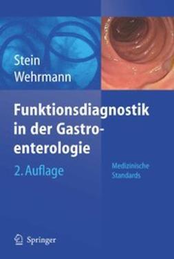 Stein, Jurgen - Funktionsdiagnostik in der Gastroenterologie, ebook