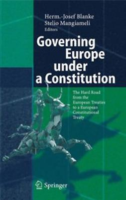 Blanke, Herm.-Josef - Governing Europe under a Constitution, ebook