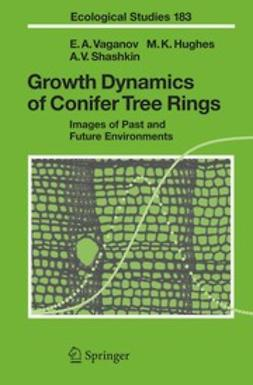Hughes, Malcolm K. - Growth Dynamics of Conifer Tree Rings, ebook