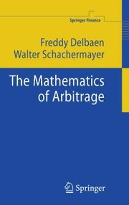 Delbaen, Freddy - The Mathematics of Arbitrage, ebook